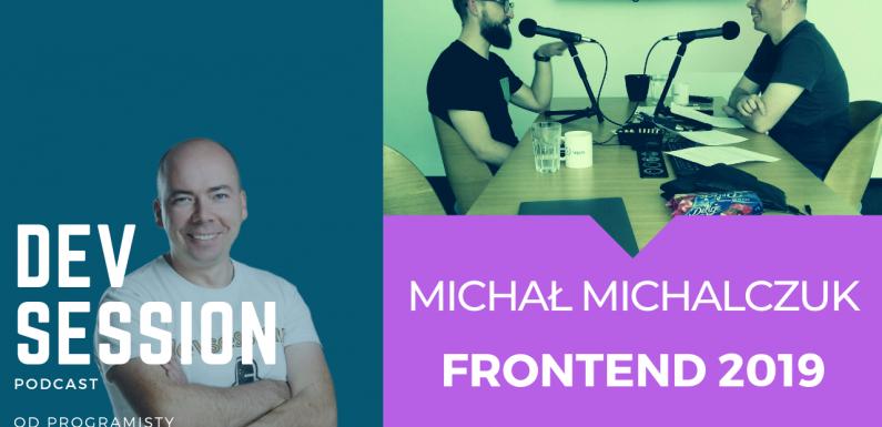 Frontend 2019 – Michał Michalczuk