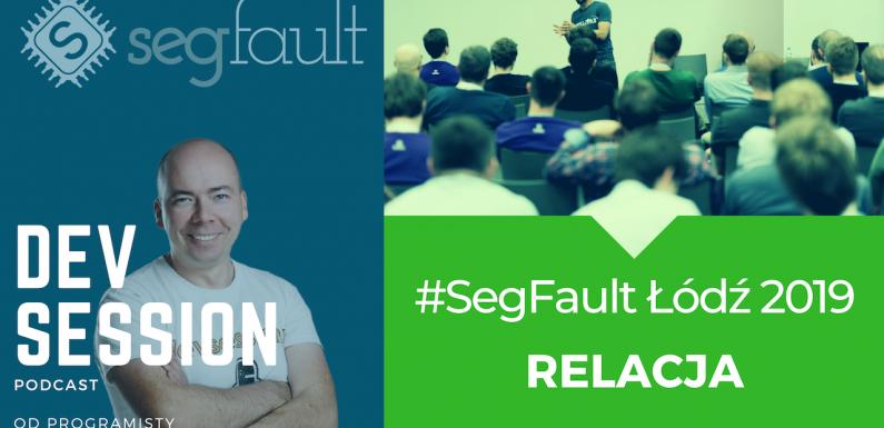 Relacja SegFault Łódź 2019