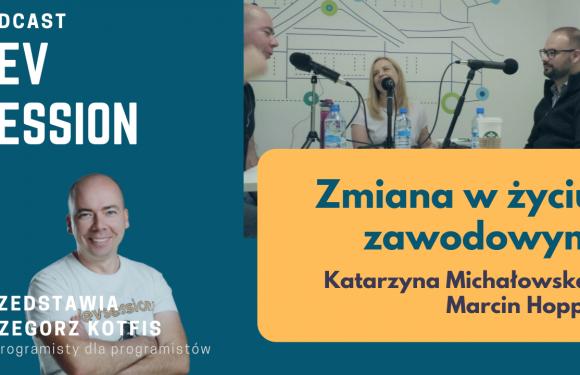 """""""O Zmianie"""" – Katarzyna Michałowska, Marcin Hoppe"""