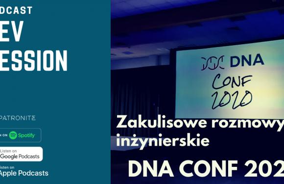 DNA Conf 2020 – zakulisowe rozmowy inżynierskie