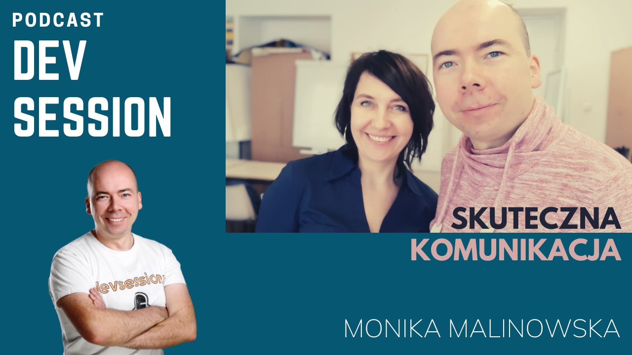 Monika Malinowska Skuteczna komunikacja