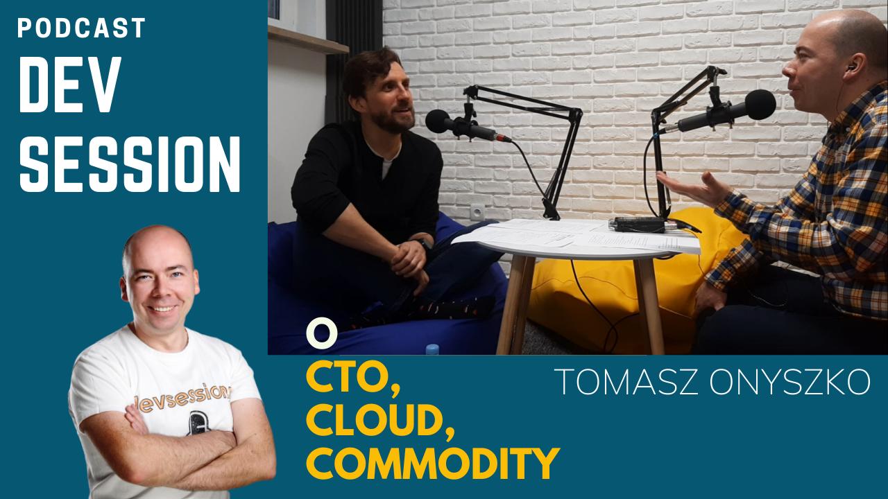 Devsession_TomaszOnyszko