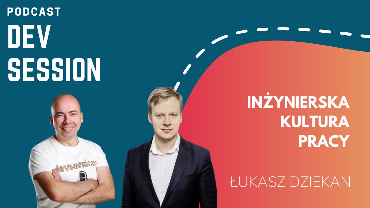 Devsession_LukaszDziekan